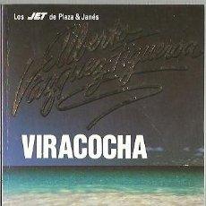 Libros de segunda mano: ALBERTO VAZQUE FIGUEROA VIRACOCHA. Lote 46730336