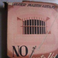 Libros de segunda mano: NO ME CUENTE USTED SU CASO. MARTÍN ARTAJO, JAVIER. . Lote 46758107