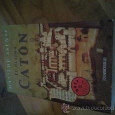 Libros de segunda mano: MATILDE ASENSI / EL ÚLTIMO CATÓN. NOVELA HISTÓRICA. BEST SELLER. Lote 46796065