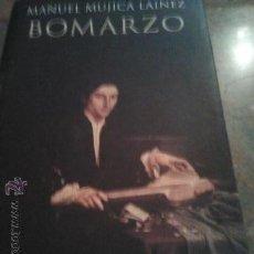 Libros de segunda mano: BOMARZO - MANUEL MUJICA LAINEZ.. Lote 47191487
