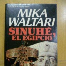 Libros de segunda mano - SINUHÉ EL EGIPCIO - Waltari,Mika - 47259476