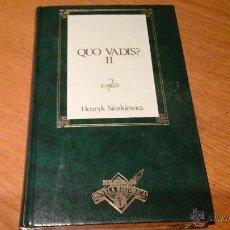 Libros de segunda mano: QUO VADIS, HENRYK SIENKIEWICZ. Lote 47267609