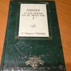 Libros de segunda mano: AMAYA O LOS VASCOS EN EL SIGLO VIII. Lote 47267666