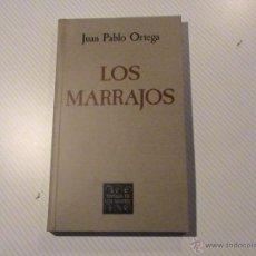 Libros de segunda mano: LOS MARRAJOS (AUTOR: JUAN PABLO ORTEGA) . Lote 47370647
