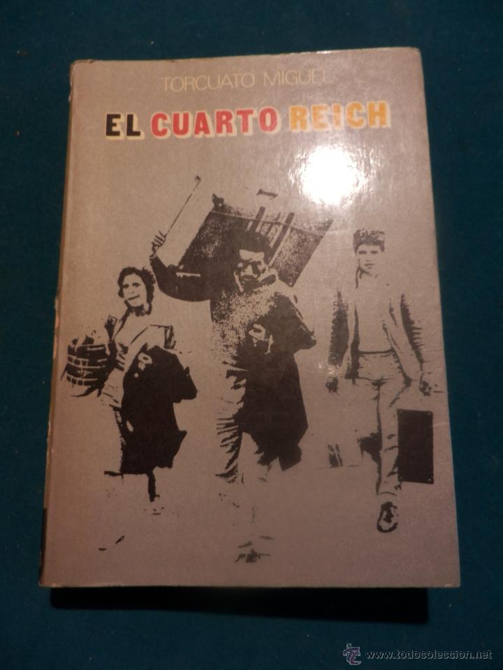 el cuarto reich - libro de torcuato miguel - ed - Kaufen Historische ...