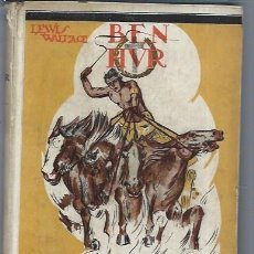 Libros de segunda mano: BEN HUR, LEWIS WALLACE, MADRID APOSTOLADO DE LA PRENSA 1939, LECTURAS RECREATIVAS, NOVELA HISTÓRICA. Lote 47468453