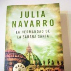 Libros de segunda mano: LA HERMANDAD DE LA SÁBANA SANTA, DE JULIA NAVARRO. Lote 47479447