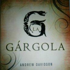 Libros de segunda mano: LA GARGOLA DAVIDSON ANDREW SEIX BARRAL 1 EDICION 2008. Lote 47501840