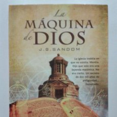Libros de segunda mano: LA MÁQUINA DE DIOS - J.G. SANDOM - LA FACTORIA DE IDEAS - 2012. Lote 47573896