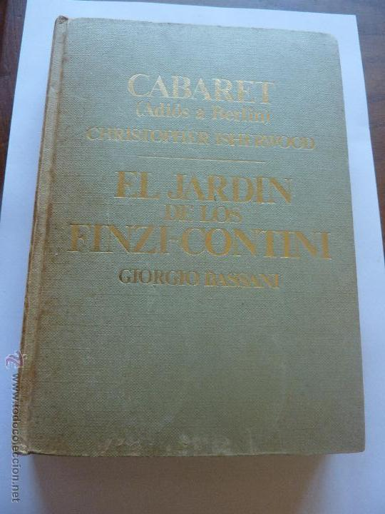 LIBRO Nº 106 - EL JARDIN DE LOS FINZI-CONTINI - GIORGIO BASSANI (Libros de Segunda Mano (posteriores a 1936) - Literatura - Narrativa - Novela Histórica)