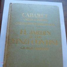 Libros de segunda mano: LIBRO Nº 106 - EL JARDIN DE LOS FINZI-CONTINI - GIORGIO BASSANI. Lote 47684555