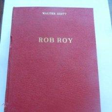 Libros de segunda mano: LIBRO Nº 99 - ROB ROY - WALTER SCOTT. Lote 47684839