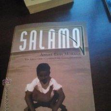 Libros de segunda mano: SALAMO (ANGEL LUIS MORAGA). Lote 47776027
