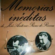 Libros de segunda mano: MEMORIAS INEDITAS DE JOSE ANTONIO PRIMO RIVERA CARLOS ROJAS 1 EDICION 1977 FIRMA DEL AUTOR. Lote 47780961