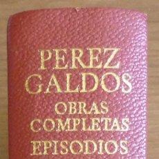 Libros de segunda mano: EPISODIOS NACIONALES SEGUNDA SERIE, DE B. PEREZ GALDOS, AGUILAR 1971 (PRIMERA EDICION). Lote 48294940