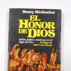 Libros de segunda mano: EL HONOR DE DIOS. HENRY MECHOULAN. TDK228. Lote 48348739
