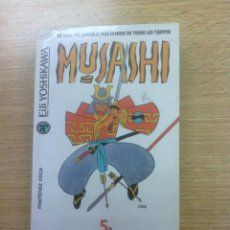 Libros de segunda mano: MUSASHI #5 EL CAMINO DE LA VIDA Y LA MUERTE. Lote 48388634