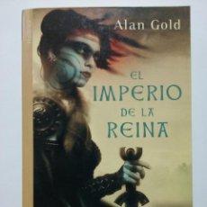 Libros de segunda mano: EL IMPERIO DE LA REINA - ALAN GOLD - REBELIÓN CELTA EN LA BRITANIA ROMANA - .VIA MAGNA BOLSILLO 2007. Lote 48621025