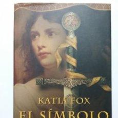 Libros de segunda mano: EL SIMBOLO DE COBRE - KATIA FOX - CIRCULO DE LECTORES - 2008. Lote 48621060