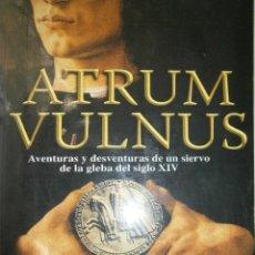 Libros de segunda mano: ATRUM VULNUS RAFAEL TARDIO PEDRO GARCIA MARTOS 2006. Lote 48628671