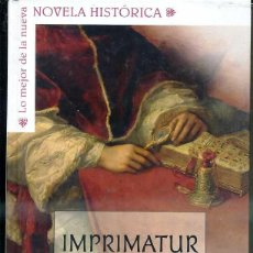 Libros de segunda mano: MONALDI & SORTI : IMPRIMATUR (PLANETA, 2007) TAPA DURA FORMATO GRANDE. Lote 48643592