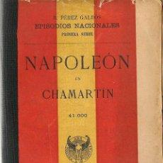 Libros de segunda mano: NAPOLEÓN EN CHAMARTÍN / B. PÉREZ GALDÓS - 1907. Lote 48972288