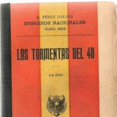 Libros de segunda mano: LA REVOLUCIÓN DE JULIO / B. PÉREZ GALDÓS - 1909. Lote 48972337