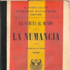Libros de segunda mano: LA VUELTA AL MUNDO EN LA NUMANCIA / B. PÉREZ GALDÓS - 1906. Lote 48972356