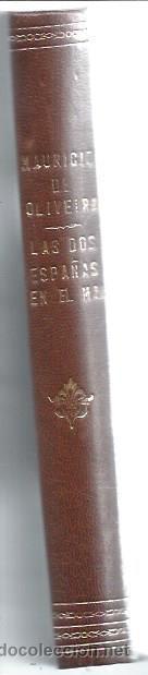 Libros de segunda mano: LAS DOS ESPAÑAS EN EL MAR, TOMO II, MAURICIO OLIVEIRA, 1937 ESTABLECIMIENTOS CERON CÁDIZ - Foto 3 - 49027111