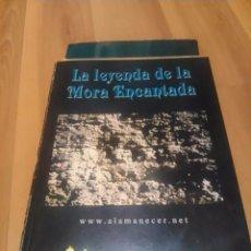 Libros de segunda mano: LA LEYENDA DE LA MORA ENCANTADA (MADRID, 2002). Lote 49772284