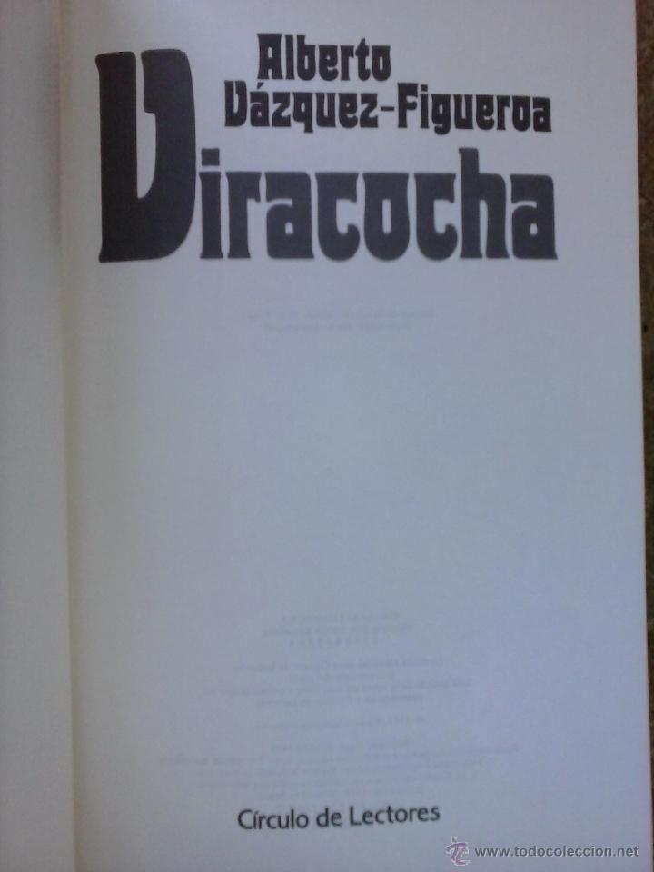 VIRACOCHA (1988) / ALBERTO VÁZQUEZ-FIGUEROA. CÍRCULO DE LECTORES. (Libros de Segunda Mano (posteriores a 1936) - Literatura - Narrativa - Novela Histórica)