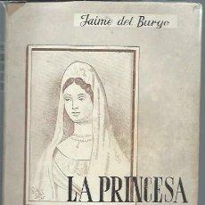 Libros de segunda mano: LA PRINCESA DE BEYRA Y EL VIAJE DE CUSTINE, JAIME DEL BURGO, I ENRIQUE V Y EL LEGITIMO FRANCES, LEER. Lote 49986759