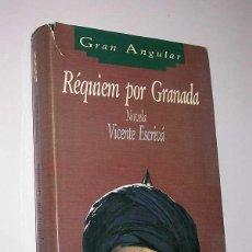 Libros de segunda mano: RÉQUIEM POR GRANADA. VICENTE ESCRIBÁ. EDICIONES SM, 1991. COLECCIÓN GRAN ANGULAR 116. BOABDIL. Lote 50023127
