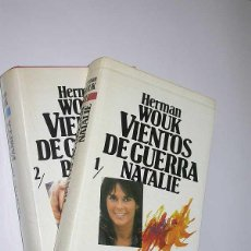 Libros de segunda mano: VIENTOS DE GUERRA. 1/ NATALIE. 2/ PAMELA. HERMAN WOUK. CÍRCULO DE LECTORES, 1983.. Lote 50090089