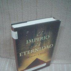 Libros de segunda mano: ANTHONY O´NEILL: EL IMPERIO DE LA ETERNIDAD. Lote 50107178