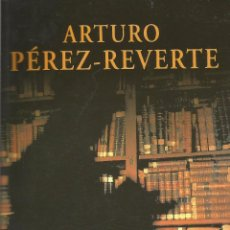 Libros de segunda mano: EL CLUB DUMAS DE ARTURO PÉREZ-REVERTE. Lote 50783976