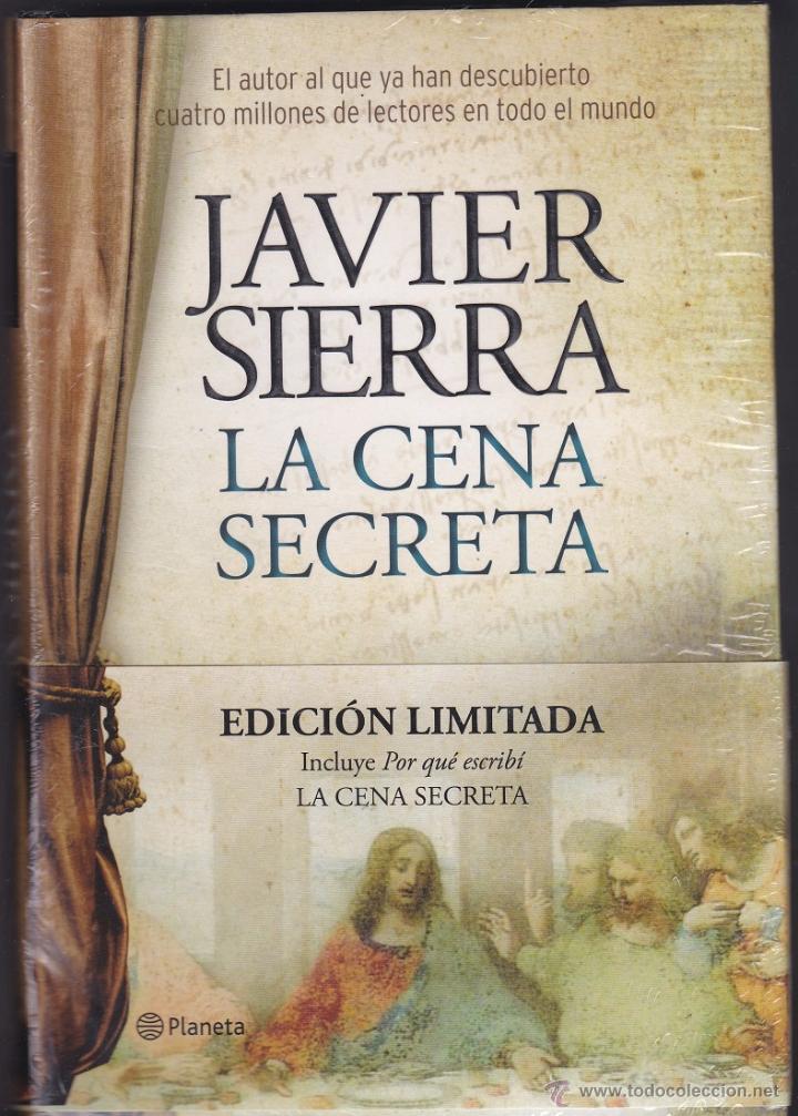 La Cena Secreta Javier Sierra Edición Limit Vendido En Venta Directa 50806391