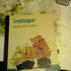 Libros de segunda mano: TRAFALGAR -BENITO PEREZ GALDOS-ANAYA. Lote 50810085