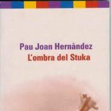 Libros de segunda mano: L' OMBRA DEL STUKA. Lote 50901926