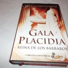 Libros de segunda mano: GALA PLACIDIA REINA DE LOS BÁRBAROS. Lote 51054957