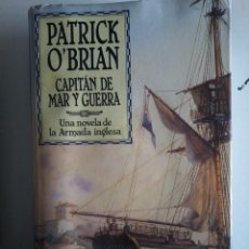 Libros de segunda mano - PATRICK O'BRIAN-CAPITAN DE MAR Y GUERRA-UNA NOVELA DE LA ARMADA INGLESA - 51136168