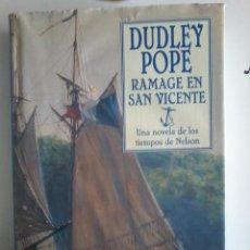 Libros de segunda mano - DUDLEY POPE-RAMAGE EN SAN VICENTE-UNA NOVELA EN TIEMPOS DE NELSON - 51136325