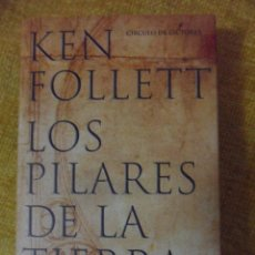 Libros de segunda mano: LOS PILARES DE LA TIERRA. KEN FOLLETT. CIRCULO DE LECTORES. 2003. TAPA DURA CON SOBRECUBIERTA. CINTA. Lote 51148261