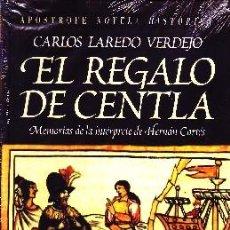Libros de segunda mano - EL REGALO DE CENTLA. LAREDO VERDEJO, CARLOS. NR-236 - 51253065