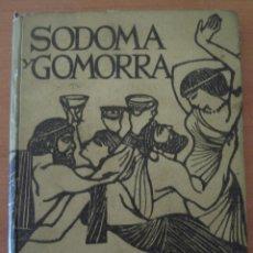 Libros de segunda mano: SODOMA Y GOMORRA. FRANZ KELSEN. EDICIONES RODEGAR. AÑO 1964.. Lote 51381531