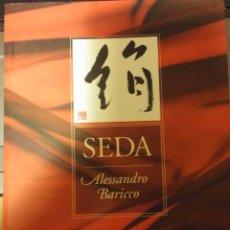 Libros de segunda mano: SEDA (1997) - ALESSANDRO BARICCO - ISBN: 9788474109450. Lote 51678861
