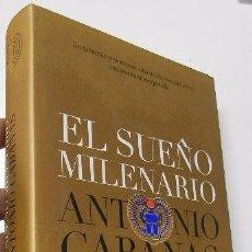 Libros de segunda mano - EL SUEÑO MILENARIO - ANTONIO CABANAS - 51736012
