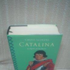 Libros de segunda mano: CHUFO LLORÉNS: CATALINA (LA FUGITIVA DE SAN BENITO). Lote 51816296