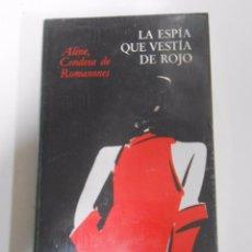 Libros de segunda mano: LA ESPÍA QUE VESTÍA DE ROJO. - ALINE, CONDESA DE ROMANONES. NUEVO. TDK189. Lote 52984378