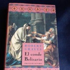 Libros de segunda mano: EL CONDE BELISARIO. ROBERT GRAVES. Lote 52999797